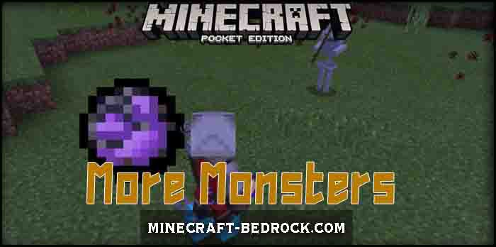 Мод More Monsters 1.8